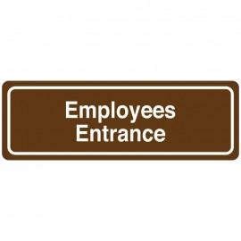 Employees Entrance Directional Sign