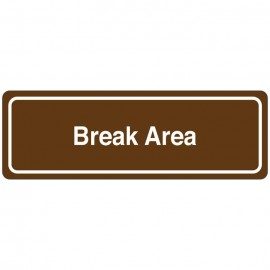 Break Area Directional Sign