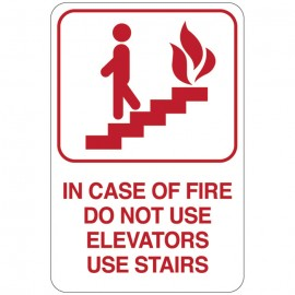 In Case Of Fire Do Not Use Elevators Use Stairs Facility Sign