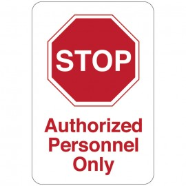 Stop Authorized Personnel Only Facility Sign