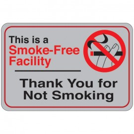 This is A Smoke-Free Facility (Thank You for Not Smoking) Facility Sign