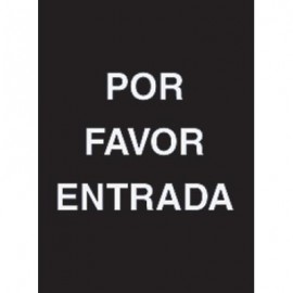 "7 x 11"" Por Favor Entrada Acrylic Sign"