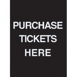 "9 x 12"" Purchase Tickets Here Acrylic Sign"