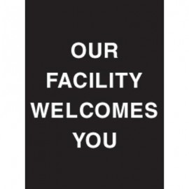 "9 x 12"" Our Facilities Welcomes You Acrylic Sign"