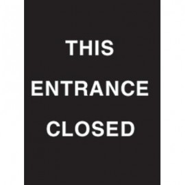 "9 x 12"" This Entrance Closed Acrylic Sign"