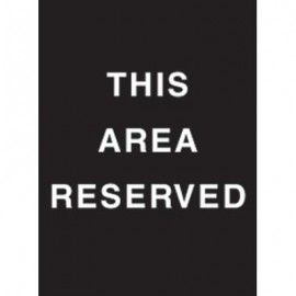 "9 x 12"" This Area Reserved Acrylic Sign"